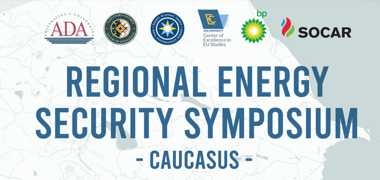 Regional Energy Security Symposium - Caucasus finalised